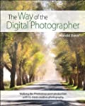 The Way of the Digital Photographer:...