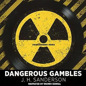 Dangerous Gambles Audiobook