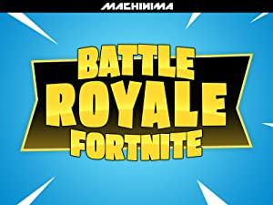 Amazon com: Watch Clip: Battle Royale Fortnite | Prime Video