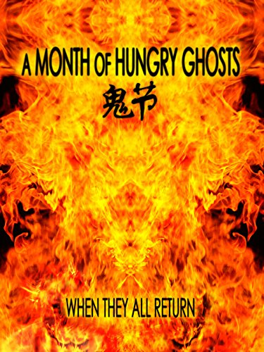 (A Month of Hungry Ghosts)