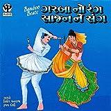 Garba No Rang Saajan Ne Sang, Pt. 2.1 (Non - Stop Dandiya)