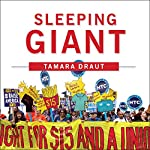 Sleeping Giant: How the New Working Class Will Transform America | Tamara Draut