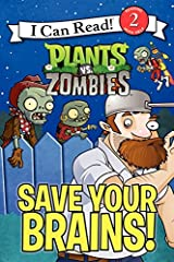 Plants vs. Zombies: Save Your Brains! (I Can Read Level 2) Paperback