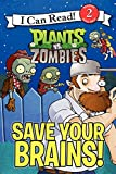 Based on the bestselling game,Plants vs. Zombies: Save Your Brains!introduces young readers to Crazy Dave and the fun-dead. The zombies are coming! If you want to save your brains, you'll need to know which plan...