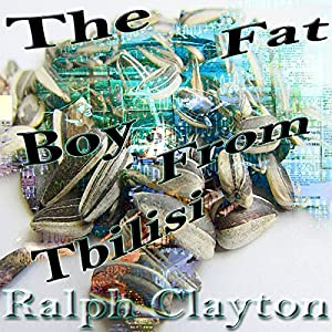 The Fat Boy from Tbilisi Audiobook