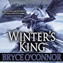 Winter's King Audiobook by Bryce O'Connor Narrated by Mikael Naramore