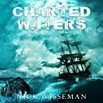 Charted Waters: A Short Story | Nick Wisseman