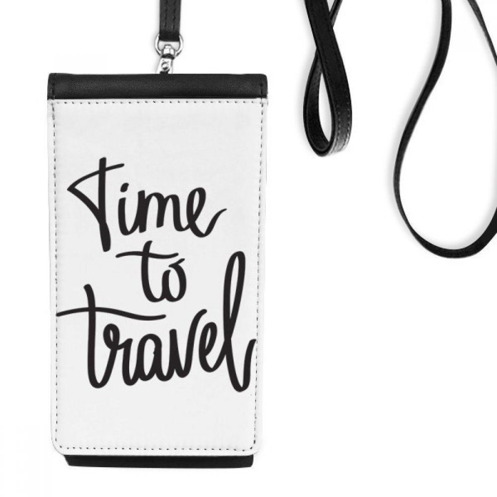 Time to Travel Quote Faux Leather Smartphone Hanging Purse Black Phone Wallet Gift