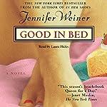 Good in Bed | Jennifer Weiner