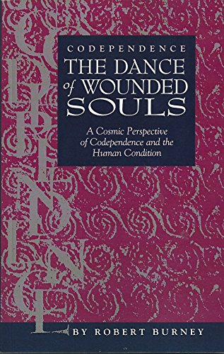 Codependence the dance of wounded souls a cosmic perspective of codependence the dance of wounded souls a cosmic perspective of codependence and the fandeluxe Gallery