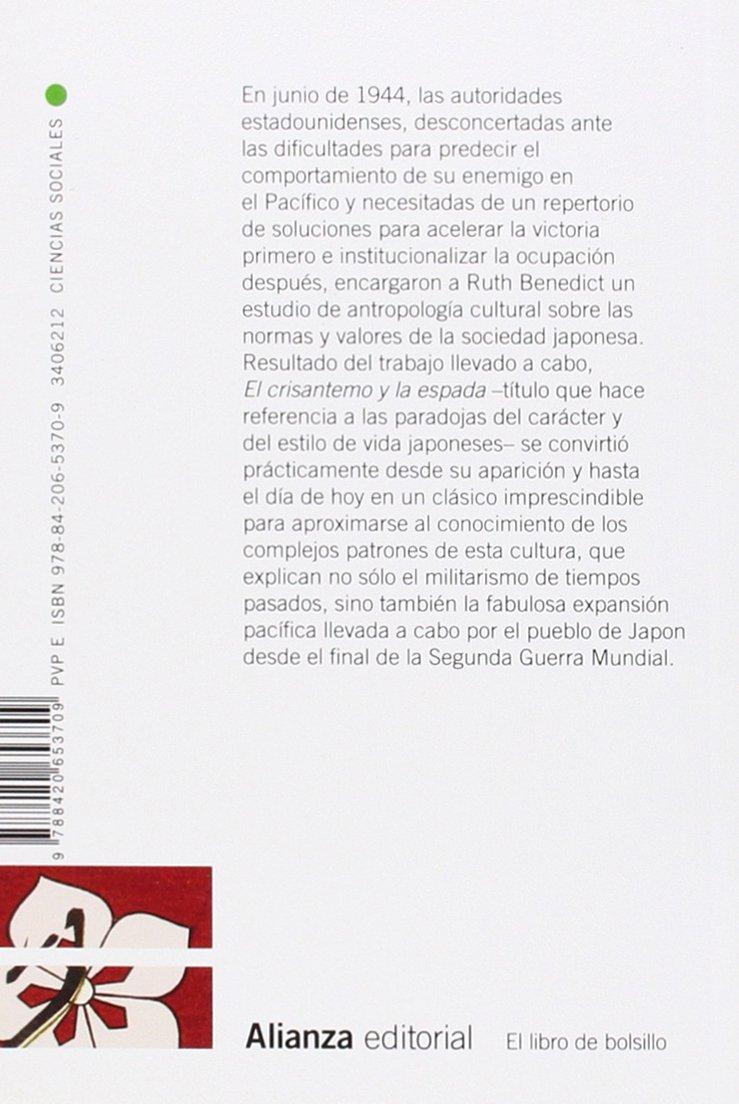 El crisantemo y la espada: Patrones de la cultura japonesa El Libro De  Bolsillo - Ciencias Sociales: Amazon.es: Ruth Benedict, Javier Alfaya Bula:  Libros