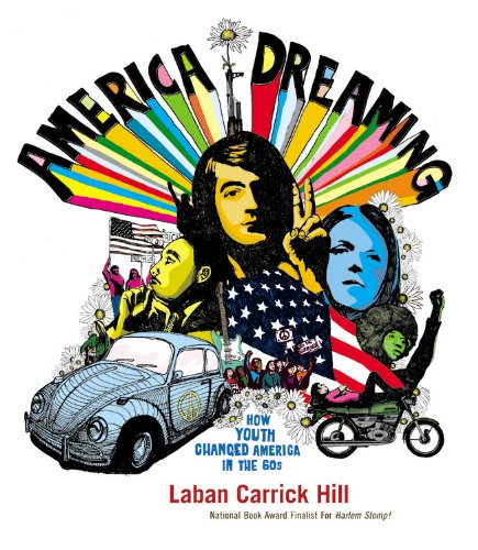 Books : America Dreaming: How Youth Changed America in the 60's