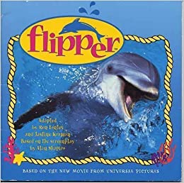 Flipper by Ron Fontes (1996-04-01)