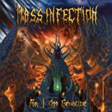 For I Am Genocide by Mass Infection (2014-04-01)