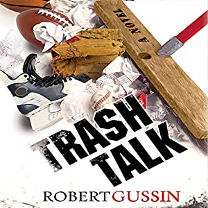 Trash Talk Audiobook