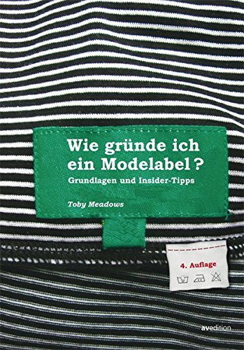 Wie gründe ich ein Modelabel - Grundlagen und Insidertipps
