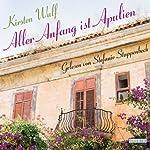 Aller Anfang ist Apulien | Kirsten Wulf