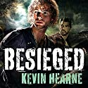 Besieged: Stories from the Iron Druid Chronicles Audiobook by Kevin Hearne Narrated by Christopher Ragland
