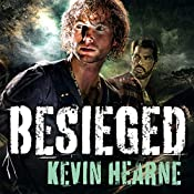 Besieged: Stories from the Iron Druid Chronicles | Kevin Hearne