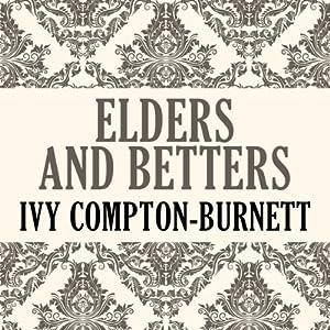 Elders and Betters Audiobook