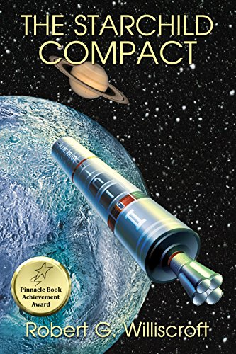 Book: The Starchild Compact - A Hard Science Fiction Novel of Jihad and Interplanetary Exploration (The Starchild Series Book 2) by Robert G. Williscroft