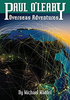 Paul O'Leary: overseas adventures