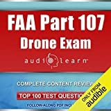 FAA Part 107 Drone Exam AudioLearn: Complete