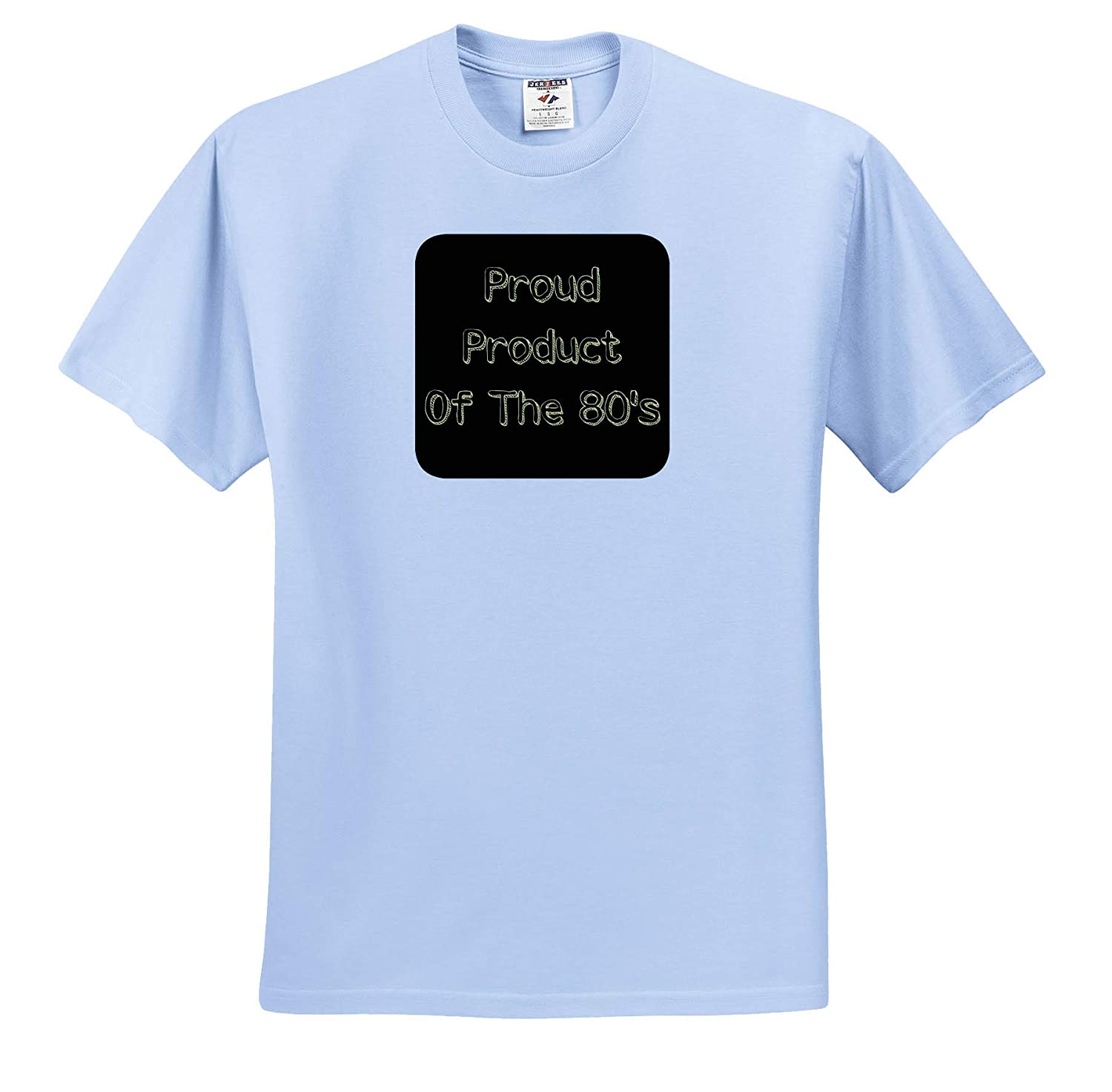 3dRose Carrie Merchant Image of Proud Product of The Eighties ts/_309657 Adult T-Shirt XL