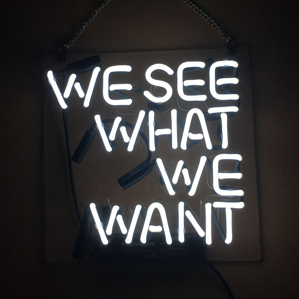 LiQi 'We See What We Want ' Real Glass Handmade Neon Wall Signs for Room Decor Home Bedroom Girls Pub Hotel Beach Cocktail Recreational Game Room (10'' x 10'')