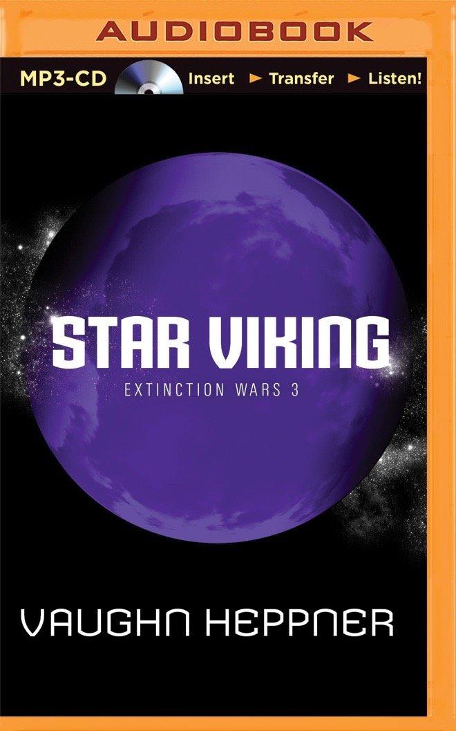Read Online Star Viking (Extinction Wars) pdf epub