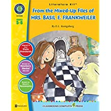 From the Mixed-Up Files of Mrs. Basil E. Frankweiler - Novel Study Guide Gr. 5-6 - Classroom Complete Press