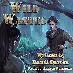 Wild Wastes - Randi Darren