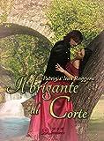 Il brigante di Corte (Italian Edition)