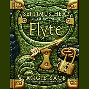 Flyte: Septimus Heap, Book Two Audiobook