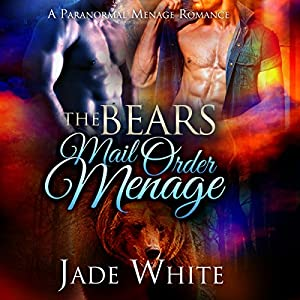 The Bears Mail Order Menage Audiobook