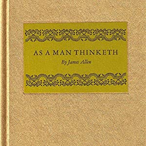 As a Man Thinketh... Audiobook