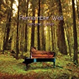 Remember Well by Gilmer, Jerome (2013-04-27)
