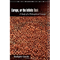 Europe, or The Infinite Task: A Study of a Philosophical Concept (Meridian: Crossing Aesthetics)