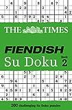 The Times Fiendish Su Doku Book 2: Bk. 2 (Sudoku Syndication)