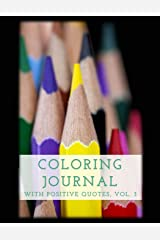 Coloring Journal with Positive Quotes, Vol. 3 Paperback