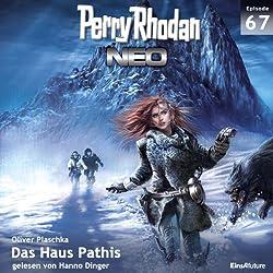 Das Haus Pathis (Perry Rhodan NEO 67)