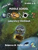 Focus On Middle School Astronomy Laboratory Workbook