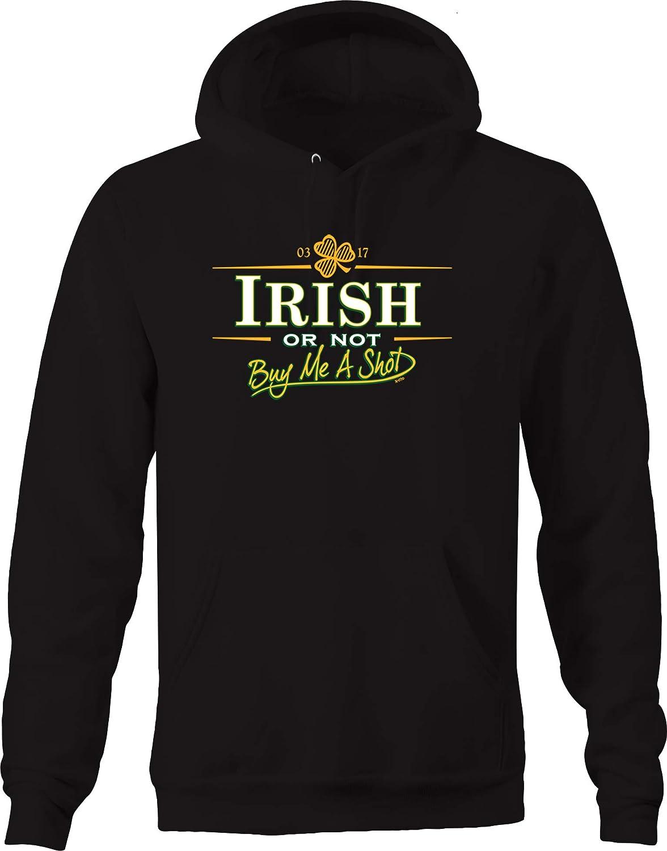 Irish or not Buy Me a Shot Three Leaf Clover Pub Bar Drinking Hoodies for Men