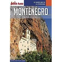 MONTÉNÉGRO 2017 Carnet Petit Futé (Carnet de voyage) (French Edition)