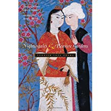 Nightingales & Pleasure Gardens: Turkish Love Poems