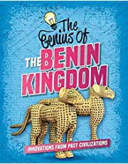 The Genius of the Benin Kingdom