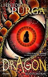 Dragon: A Histories of Purga Novel