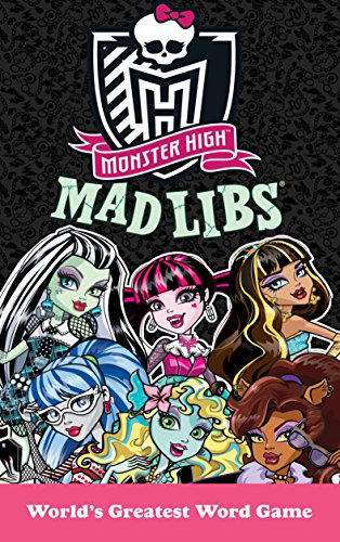 Monster High Mad Libs -