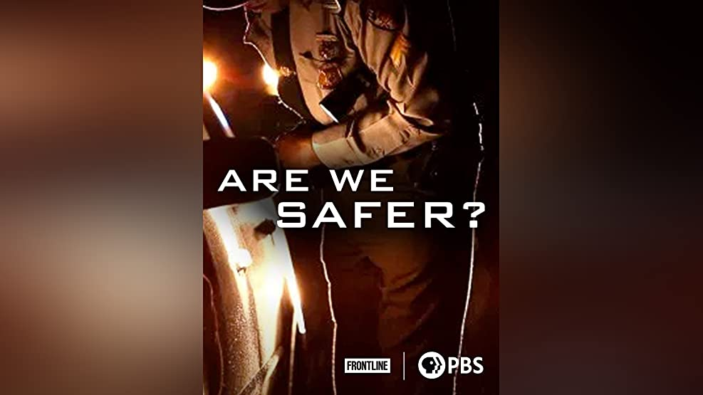 Are We Safer?