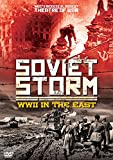 Soviet Storm - World War 2 In The East